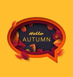 hello autumn speech bubble vector image