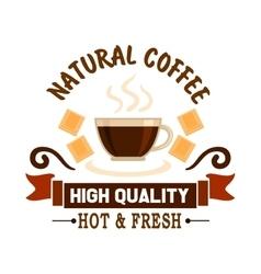 Natural coffee symbol for cafe menu design vector image