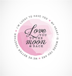 love you to moon and back greeting card vector image