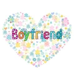 Boyfriend - Greeting card vector image vector image