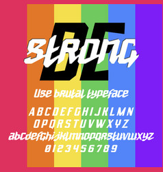 cool italic typeface be strong vector image