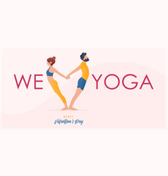 Happy valentine day banner with couple yoga poses vector