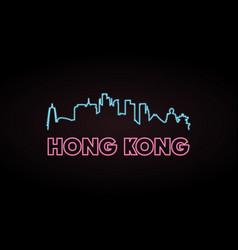 Hong kong skyline neon style vector