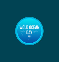 Style background of world ocean day vector