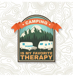 camping is my favorite therapy print patch vector image
