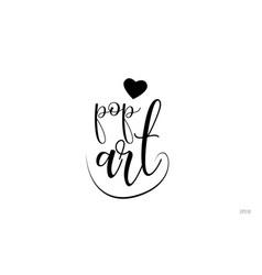 Pop art typography text with love heart vector