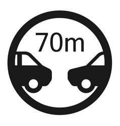 minimum distance 70m sign line icon vector image vector image