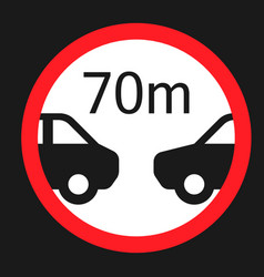 Minimum distance 70m sign flat icon vector