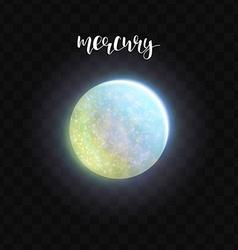 Realistic glowing Mercury planet Isolated Glow vector image