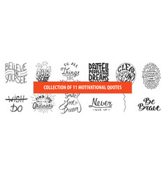 Set motivational and inspirational hand drawn vector