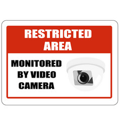 Restricted area sign monitored video camera vector