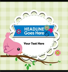 Cute bird on branch with frame for your text vector image