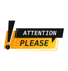 Attention please sticker with exclamation mark vector