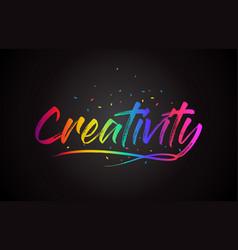 creativity word text with handwritten rainbow vector image