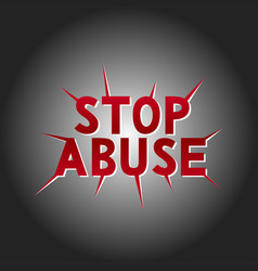 Hand lettering - stop abuse vector