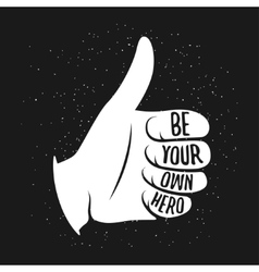 Thumb up vintage with quote on it vector image