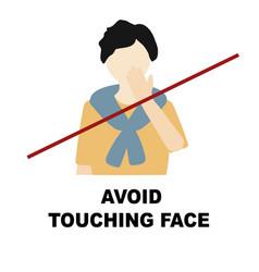 Avoid touching face coronavirus sign prevention vector