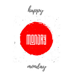 happy monday - lettering design for t-shirts vector image