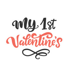 my first valentines day brush lettering vector image