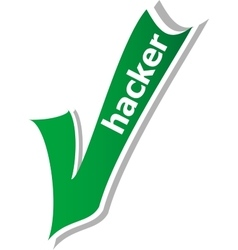 hacker word on green check mark symbol and icon vector image