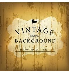 wooden vintage background vector image