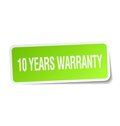 10 years warranty green square sticker on white vector