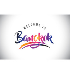 bangkok welcome to message in purple vibrant vector image