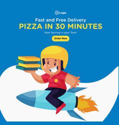 Banner design of pizza in 30 minutes vector
