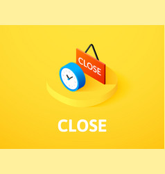 Close isometric icon isolated on color background vector