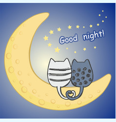 Lovely card with cartoon cats on the half moon vector