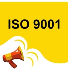 Megaphone with ISO 9001 announcement Flat style vector
