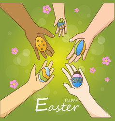 multi ethnic hands holding colorful easter eggs vector image