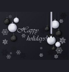 happy holidays greeting card with silver and black vector image