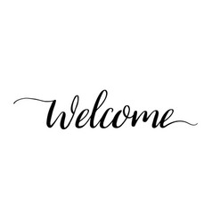 welcome calligraphy text font for sign of home vector image