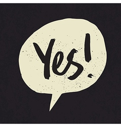 yes speech bubble vector image