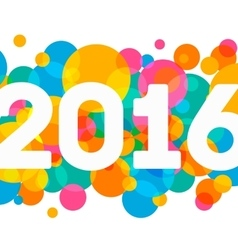 Happy New Year 2016 multicolor background for your vector image vector image