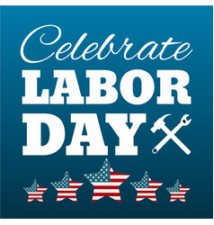 happy labor day card united states of america vector image