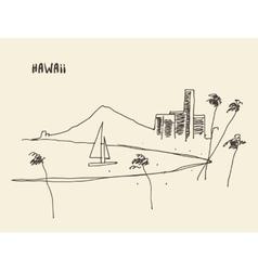Sketch Hawaiian seaside view drawn vector image