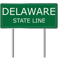 delaware state line green road sign us state line vector image