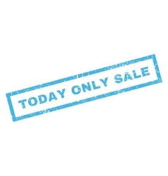 Today Only Sale Rubber Stamp vector