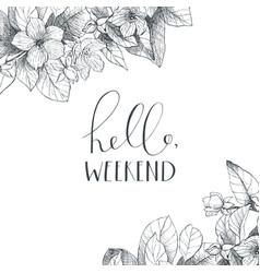 hand lettering phrase on floral back vector image