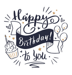 happy birthday lettering hand drawn greeting vector image