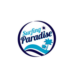 surfing paradise logo sign symbol icon vector image