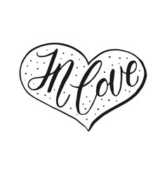 hand drawn romantic quote handwritten with brush vector image vector image