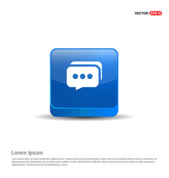 speech bubbles icon - 3d blue button vector image