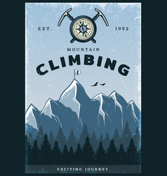 Vintage colored mountain climbing poster vector