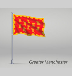 Waving flag greater manchester - county vector