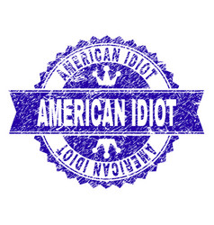 Grunge textured american idiot stamp seal with vector
