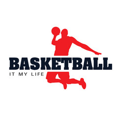 Basketball it my life basketman background vector