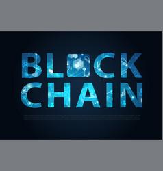 blockchain letter digital illuminated shape vector image